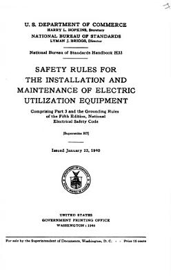 Safety Rules for the Installation and Maintenance of Electric Utilization Equipment PDF