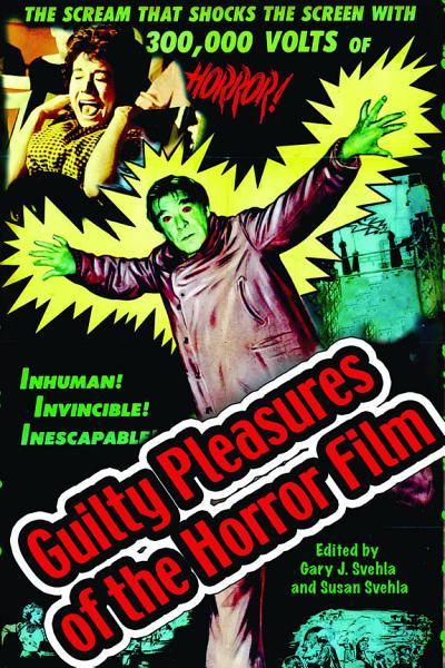 Guilty Pleasures of the Horror Film PDF