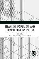 Islamism  Populism  and Turkish Foreign Policy PDF