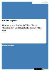 "Gewalt gegen Frauen in Tillie Olsens ""Yonnondio"" und Meridel Le Sueurs ""The Girl"""