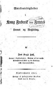 Maerkvaardigheder i Kong Frederik den Femtes Levart og Regjering