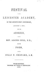 Festival at Leicester Academy: On the Seventy-first Anniversary, August 7, 1855