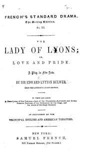 The Lady of Lyons, Etc