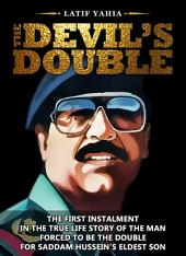 The Devil's Double Original Book, (which was made into a feature film of the same name, This Book Sold Over 6.7 Million Copies Worldwide in Twenty Languages.)