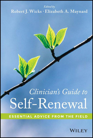 Clinician s Guide to Self Renewal