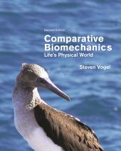 Comparative Biomechanics: Life's Physical World, Edition 2