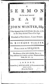 A sermon [on Ps. xii. 1] on the ... death of John Winter Esq