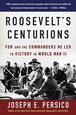 Roosevelt s Centurions
