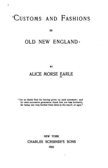 Customs and Fashions in Old New England PDF