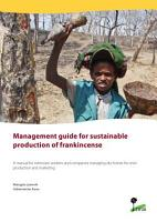 Management guide for sustainable production of frankincense PDF