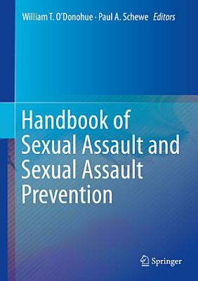 Handbook of Sexual Assault and Sexual Assault Prevention PDF