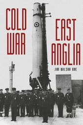 Cold War: East Anglia
