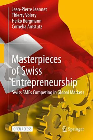 Masterpieces of Swiss Entrepreneurship PDF