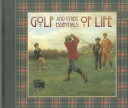Golf and Other Essentials of Life