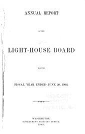 Annual Report of the Light-House Board of the United States to the Secretary of the Treasury for the Fiscal Year Ended ...