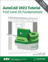 AutoCAD 2022 Tutorial First Level 2D Fundamentals PDF