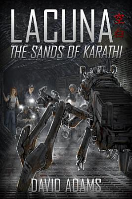 Lacuna  The Sands of Karathi PDF