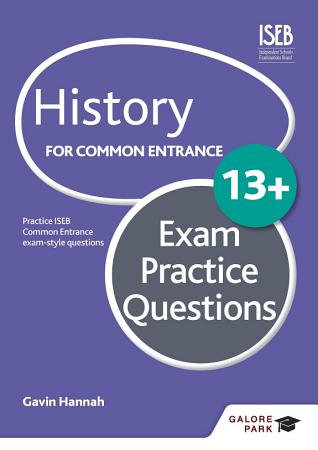 History for Common Entrance 13  Exam Practice Questions PDF