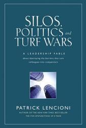 Silos Politics And Turf Wars Book PDF