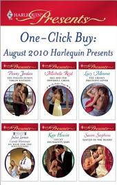 One-Click Buy: August 2010 Harlequin Presents: The Italian Duke's Virgin Mistress\Mia and the Powerful Greek\The Greek's Pregnant Lover\Count Toussaint's Baby\Master of the Desert