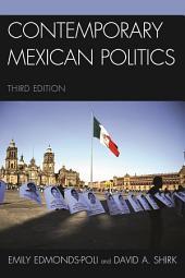 Contemporary Mexican Politics: Edition 3