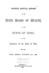 Annual Report of the State Board of Health of the State of Ohio, for the Year Ending: Volume 4