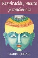Respiraci  n  mente  y conciencia PDF