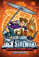 Secret Agent Jack Stalwart  Book 4  The Caper of the Crown Jewels  England PDF