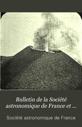 Bulletin de la Société astronomique de France et revue mensuelle d'astronomie, de météorologie et de physique du globe...: Volume13