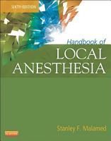 Handbook of Local Anesthesia   E Book PDF