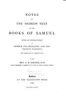 Notes on the Hebrew Text of the Books of Samuel  with an Introduction on Paleography and the Ancient Versions  and Facsimiles of Inscriptions PDF