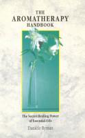 The Aromatherapy Handbook PDF