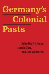 Germany's Colonial Pasts
