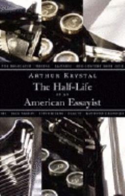 The Half life of an American Essayist