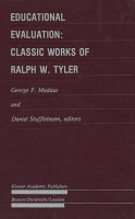 Educational Evaluation  Classic Works of Ralph W  Tyler PDF