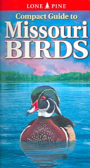 Compact Guide to Missouri Birds
