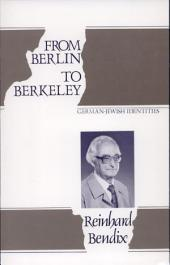 From Berlin to Berkeley: German-Jewish Identities