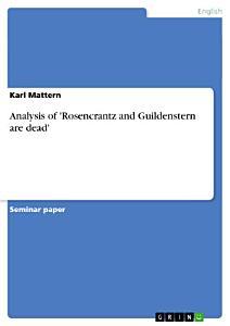 Analysis of  Rosencrantz and Guildenstern are Dead