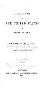 A Second Visit to the United States of North America: Volume 1