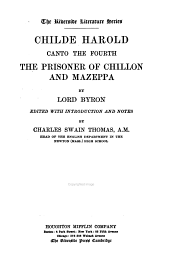 Childe Harold: Canto the Fourth, The Prisoner of Chillon and Mazepa
