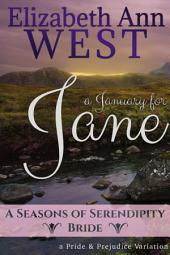 A January for Jane: A Pride and Prejudice Variation Novella