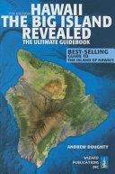 Hawaii - The Big Island Revealed