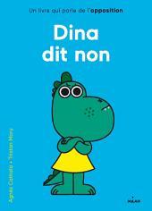 Les histoires des tout-petits: Dina dit non
