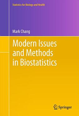 Modern Issues and Methods in Biostatistics PDF