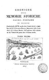 Croniche ossia memorie storiche sacro-profane di Trieste: Volume 1