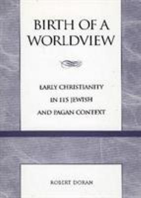 Birth of a Worldview PDF