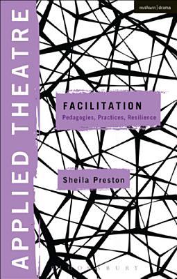 Applied Theatre  Facilitation