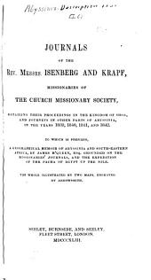 Journals of the Rev. Messrs. Isenberg and Krapf, Missionaries of the Church Missionary Society: Detailing Their Proceedings in the Kingdom of Shoa, and Journeys in Other Parts of Abyssinia, in the Years 1839, 1840, 1841, and 1842