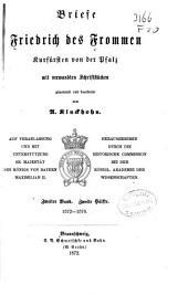 Briefe Friedrichs des Frommen, Kurfürsten von der Pfalz, mit verwandten Schriftstücken: Band 3