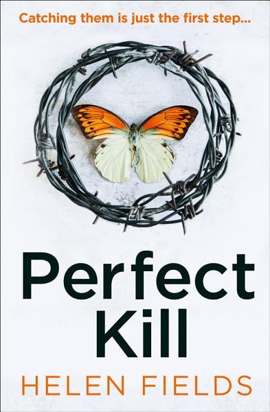 Download Perfect Kill  A DI Callanach Thriller  Book 6  Book